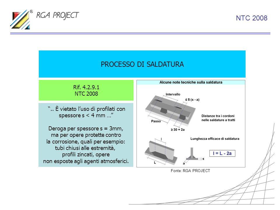 NTC 2008 PROCESSO DI SALDATURA Rif. 4.2.9.1 NTC 2008