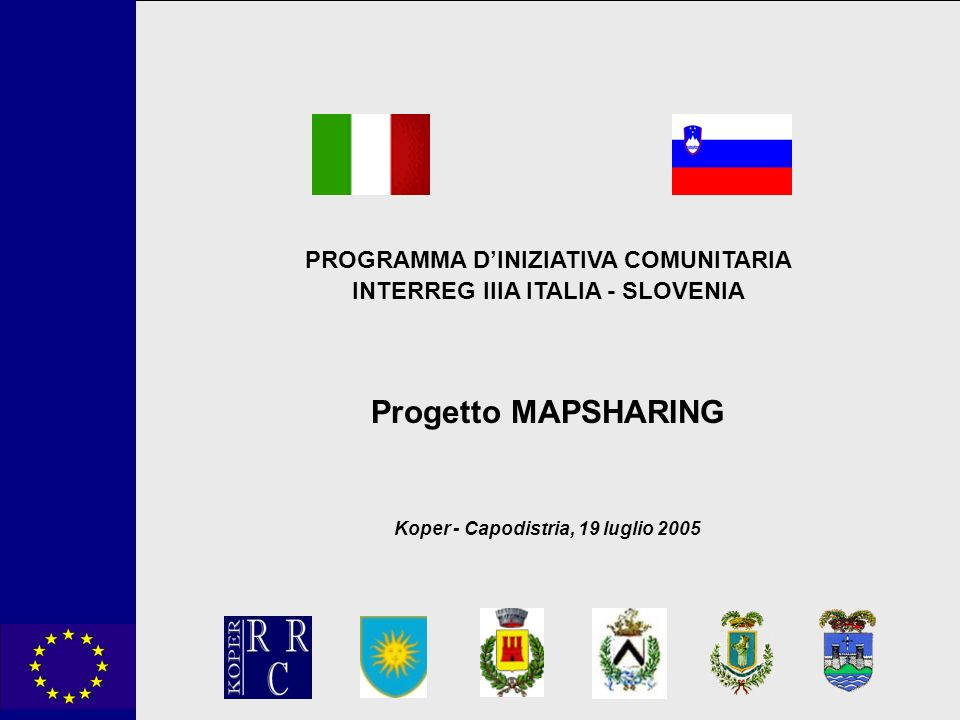 PROGRAMMA D'INIZIATIVA COMUNITARIA INTERREG IIIA ITALIA - SLOVENIA