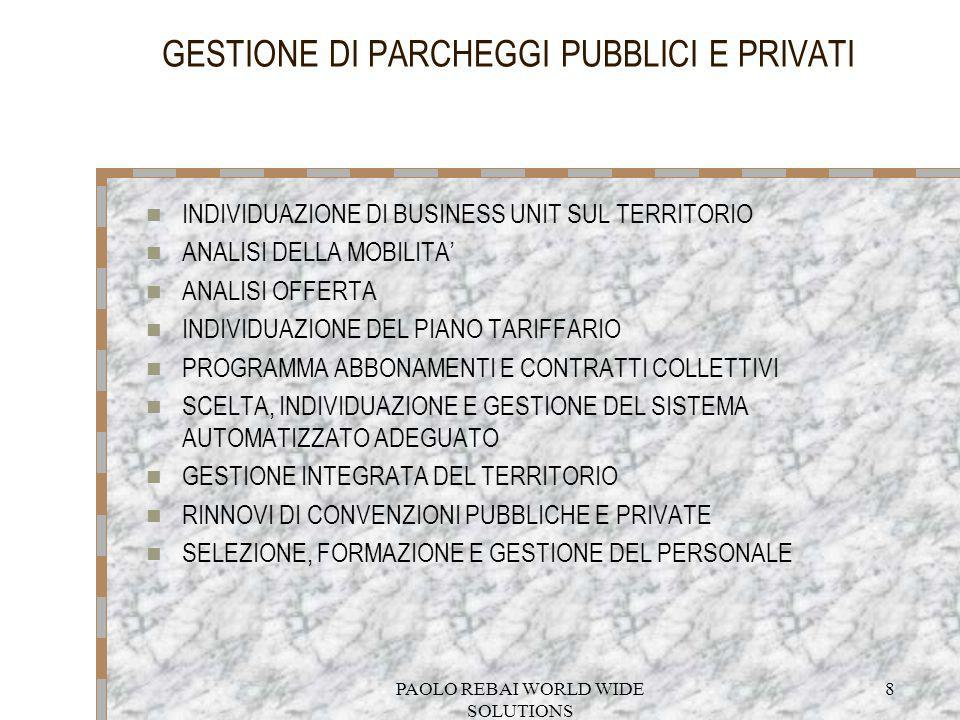 GESTIONE DI PARCHEGGI PUBBLICI E PRIVATI