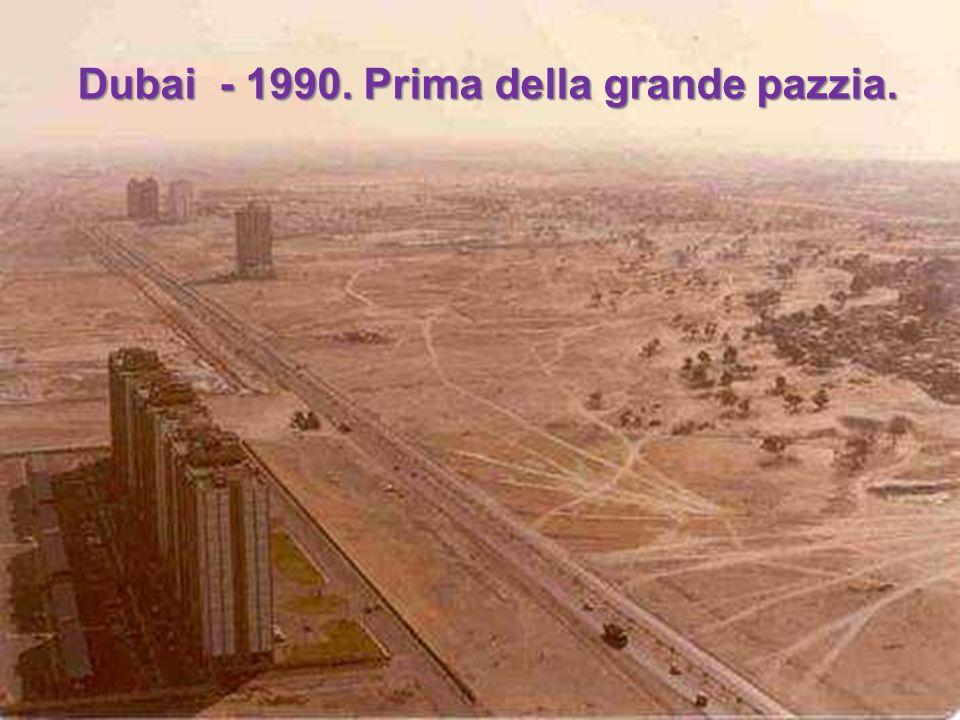 Dubai - 1990. Prima della grande pazzia.