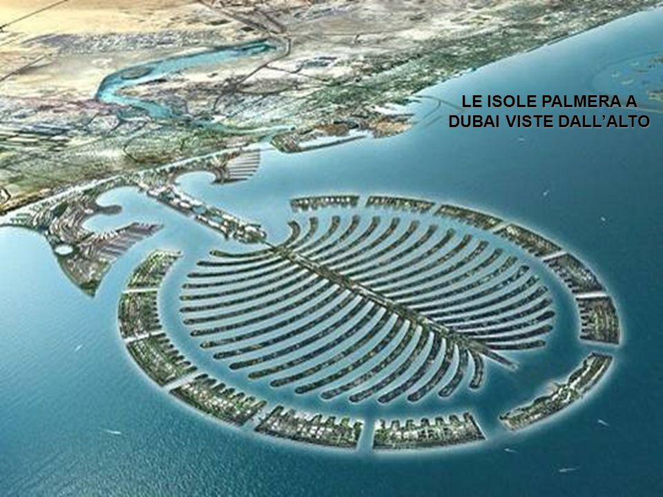 LE ISOLE PALMERA A DUBAI VISTE DALL'ALTO