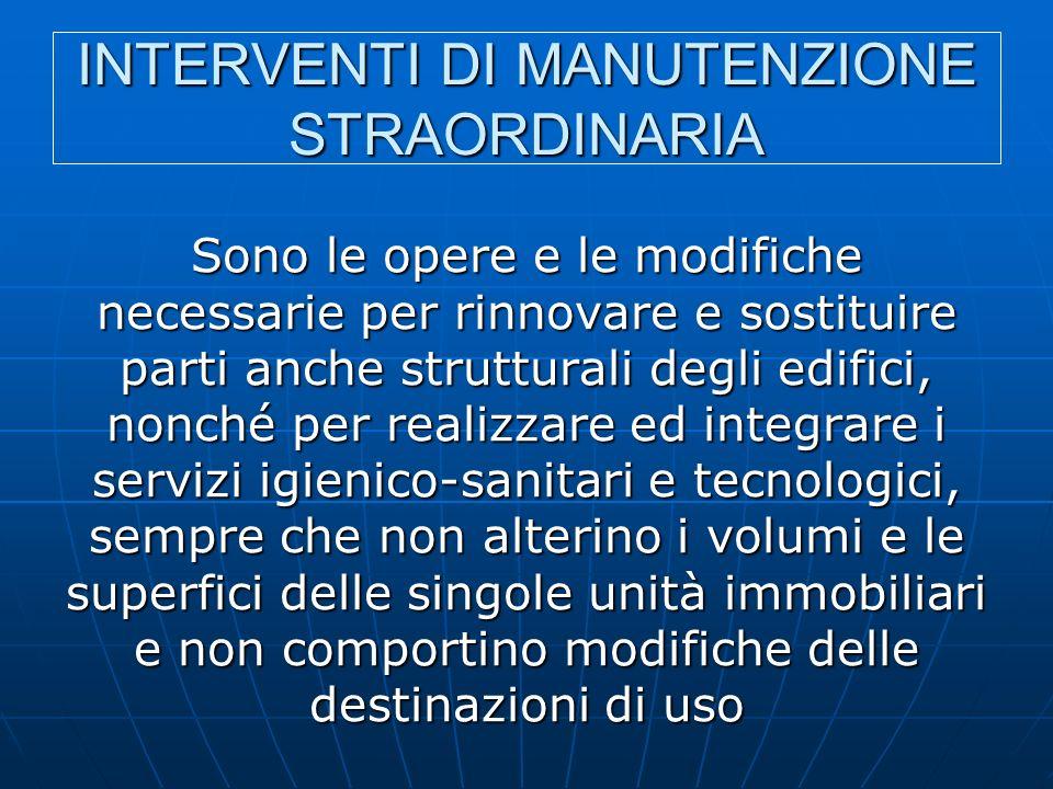 INTERVENTI DI MANUTENZIONE STRAORDINARIA