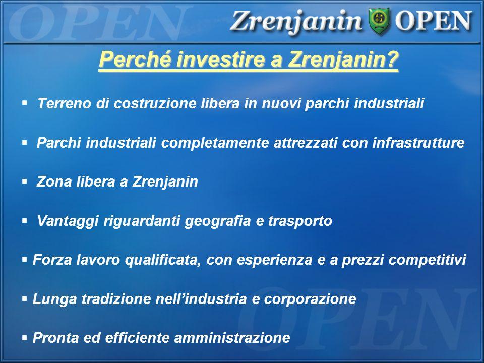 Perché investire a Zrenjanin