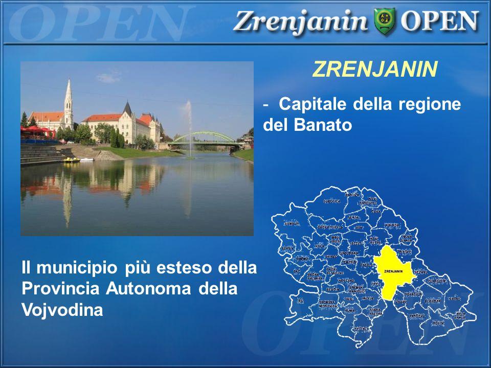 ZRENJANIN Capitale della regione del Banato