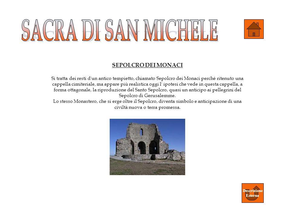 SACRA DI SAN MICHELE SEPOLCRO DEI MONACI