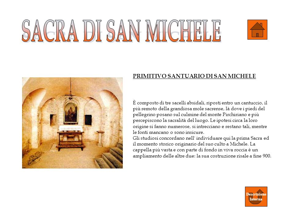 SACRA DI SAN MICHELE PRIMITIVO SANTUARIO DI SAN MICHELE