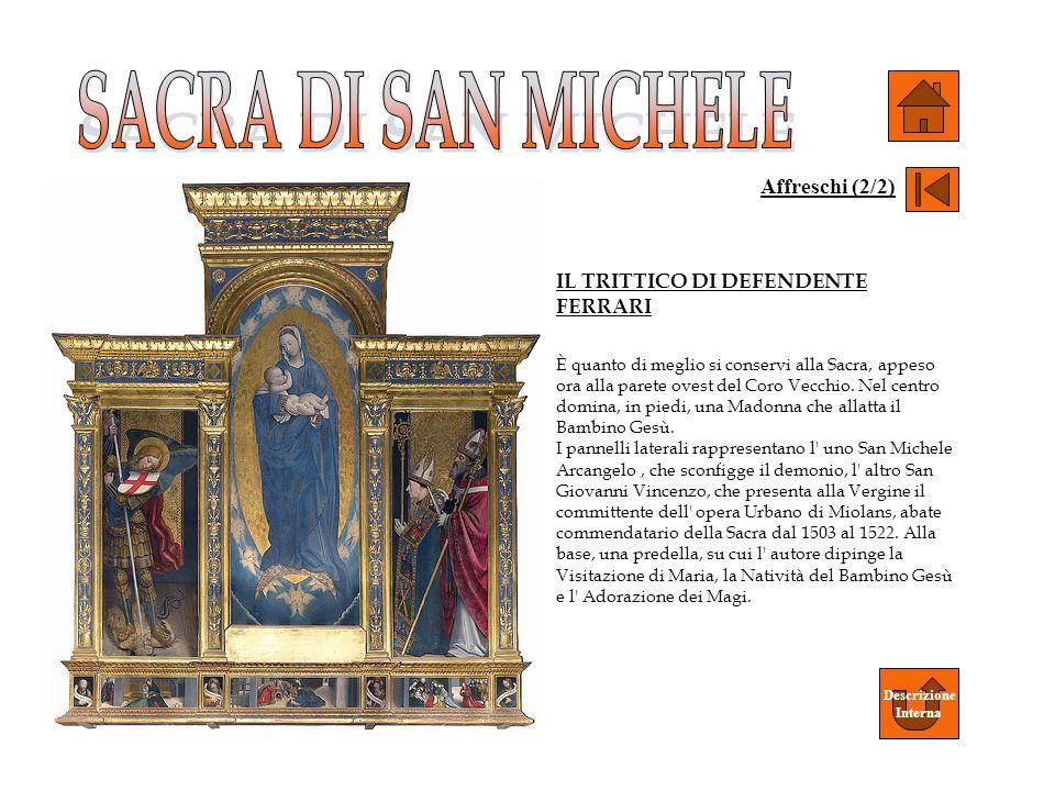SACRA DI SAN MICHELE Affreschi (2/2) IL TRITTICO DI DEFENDENTE FERRARI