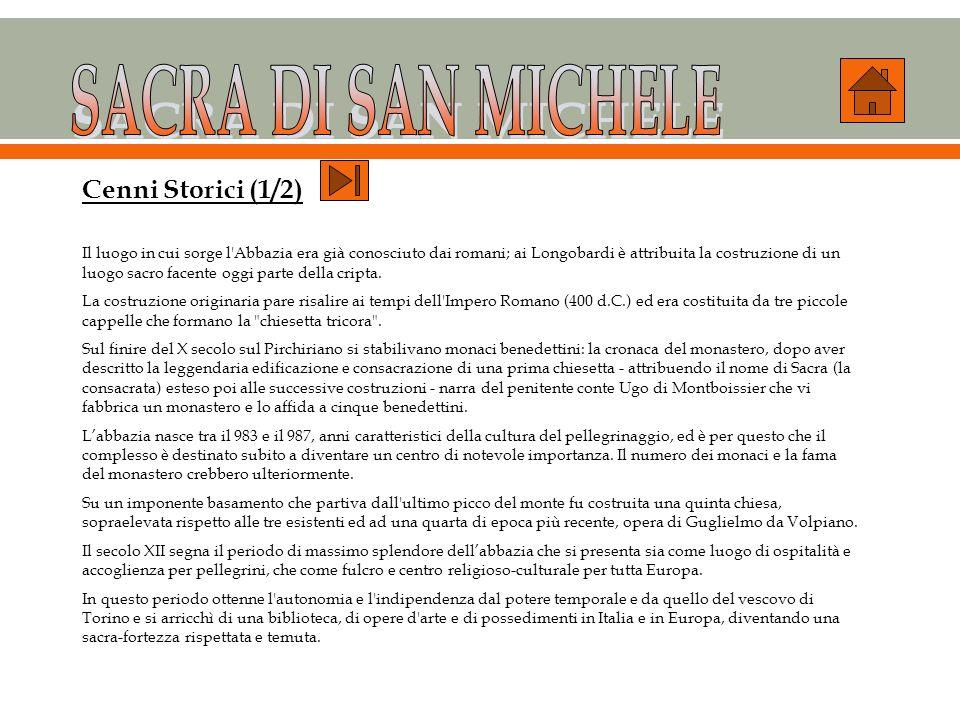 SACRA DI SAN MICHELE Cenni Storici (1/2)