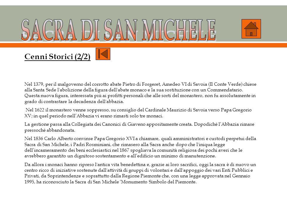SACRA DI SAN MICHELE Cenni Storici (2/2)
