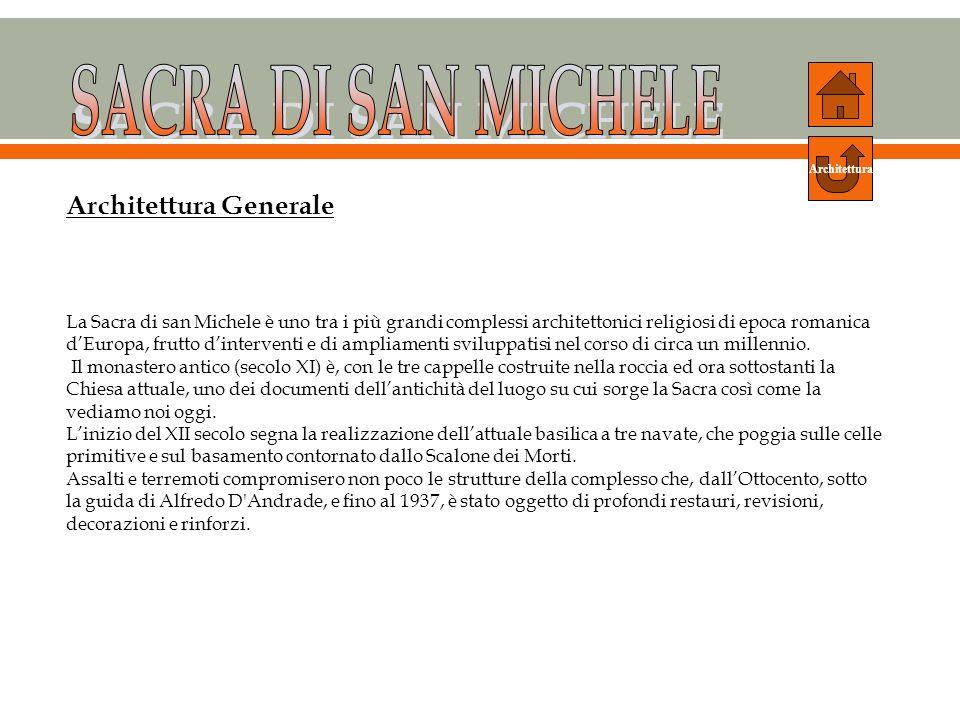 SACRA DI SAN MICHELE Architettura Generale