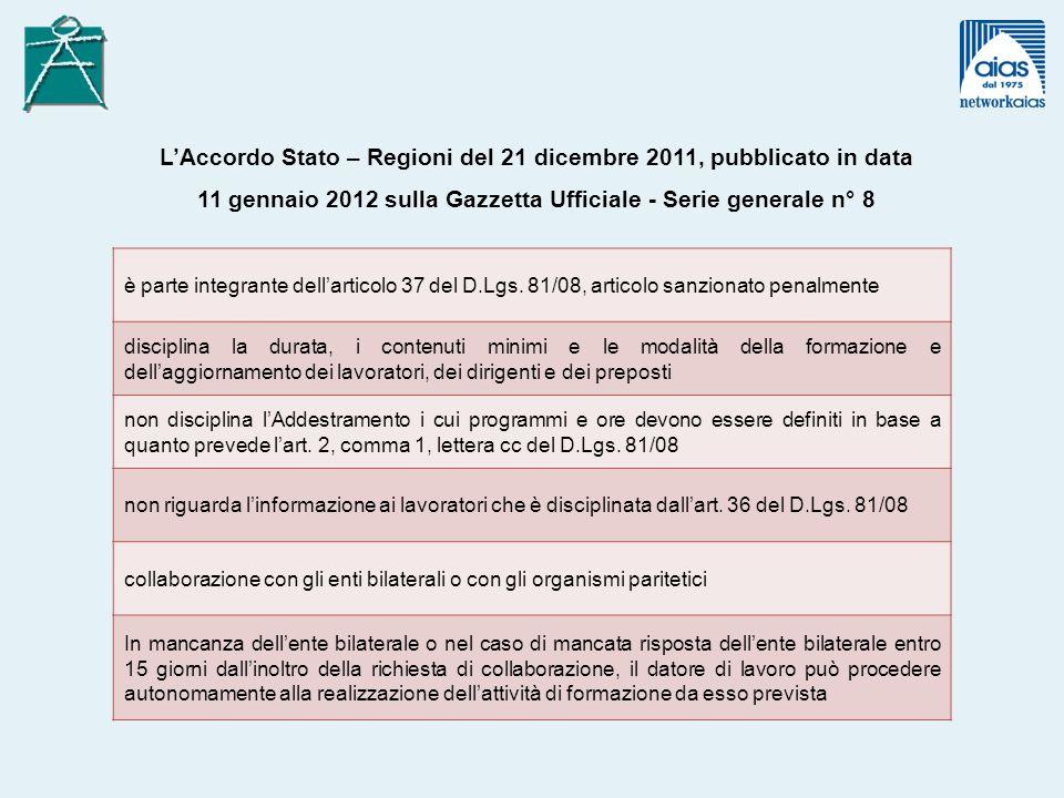 L'Accordo Stato – Regioni del 21 dicembre 2011, pubblicato in data