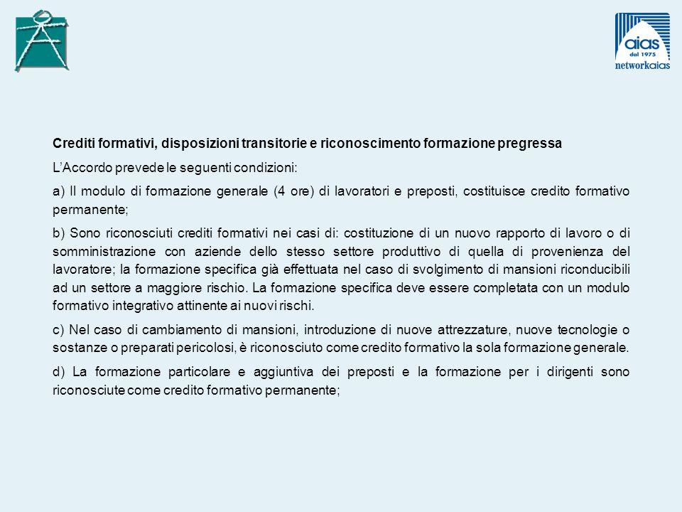 Crediti formativi, disposizioni transitorie e riconoscimento formazione pregressa
