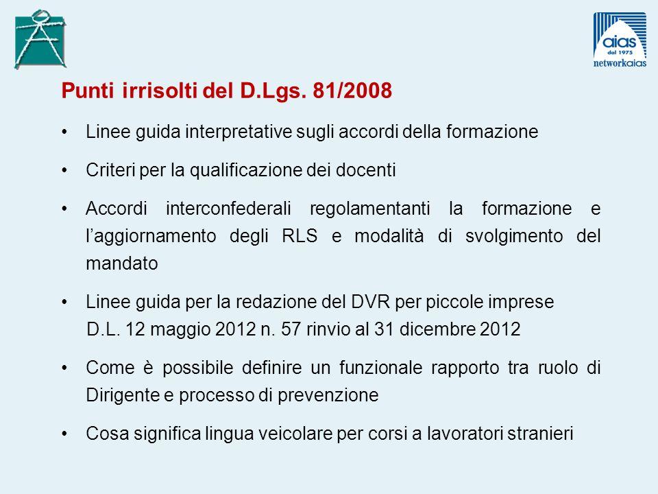 Punti irrisolti del D.Lgs. 81/2008