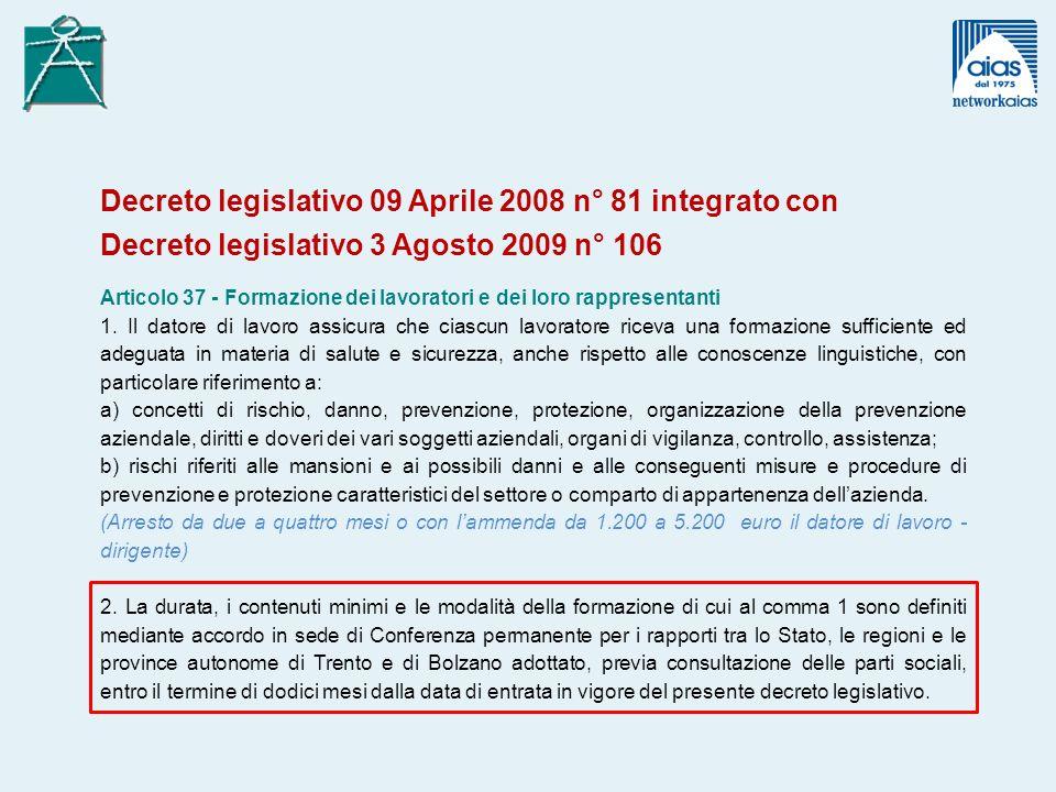 Decreto legislativo 09 Aprile 2008 n° 81 integrato con