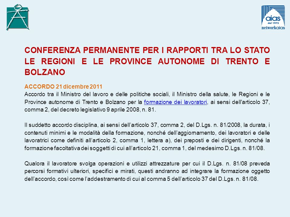 CONFERENZA PERMANENTE PER I RAPPORTI TRA LO STATO LE REGIONI E LE PROVINCE AUTONOME DI TRENTO E BOLZANO