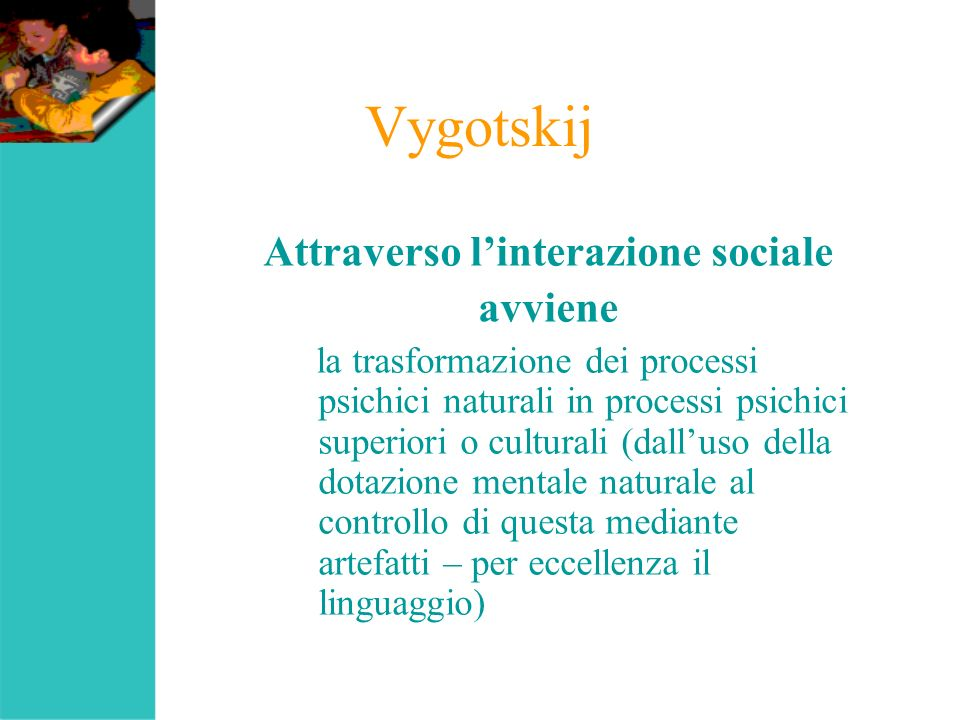 Attraverso l'interazione sociale