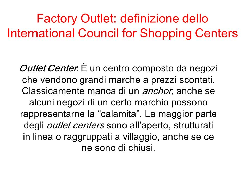 Factory Outlet: definizione dello International Council for Shopping Centers