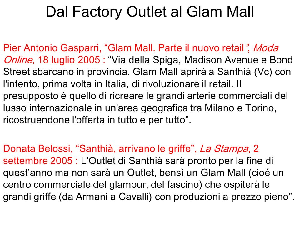 Dal Factory Outlet al Glam Mall