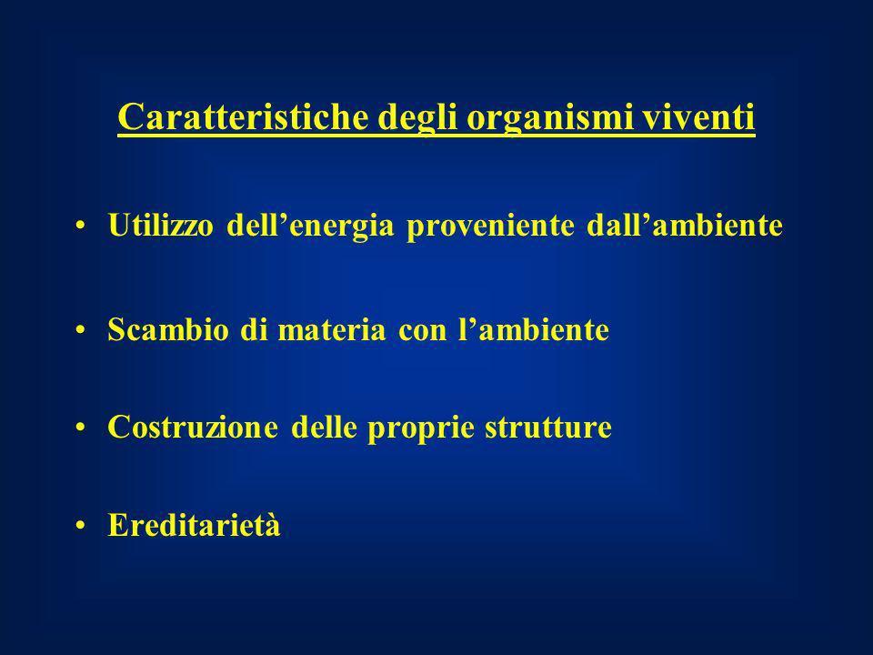 Caratteristiche degli organismi viventi