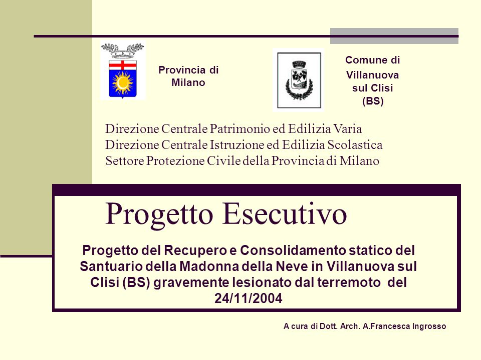 Villanuova sul Clisi (BS) A cura di Dott. Arch. A.Francesca Ingrosso