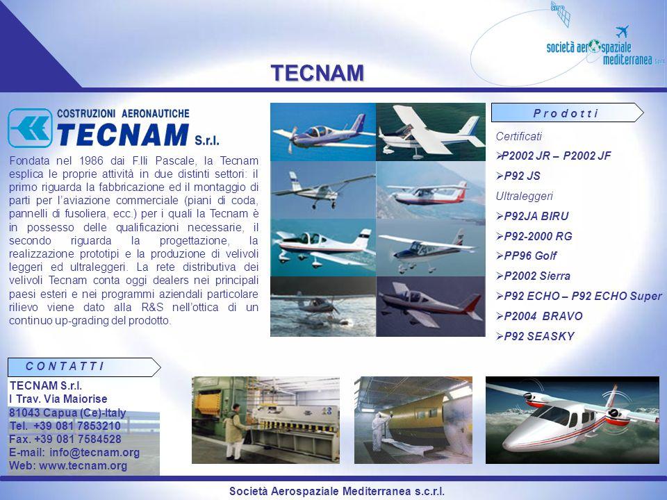 TECNAM P r o d o t t i Certificati P2002 JR – P2002 JF P92 JS