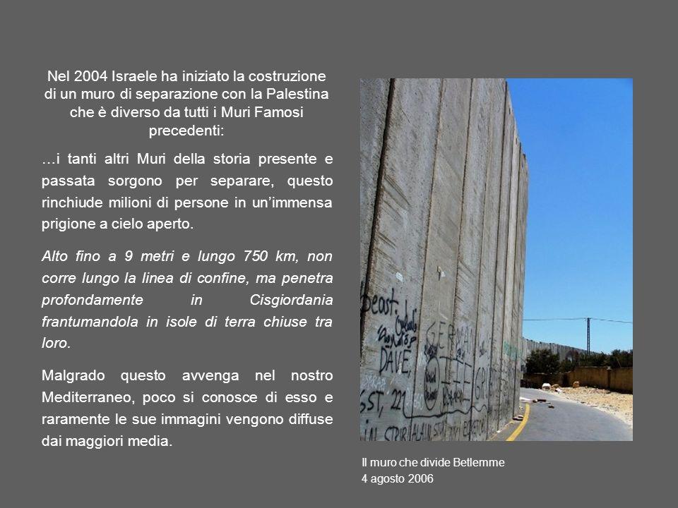 Nel 2004 Israele ha iniziato la costruzione di un muro di separazione con la Palestina che è diverso da tutti i Muri Famosi precedenti: