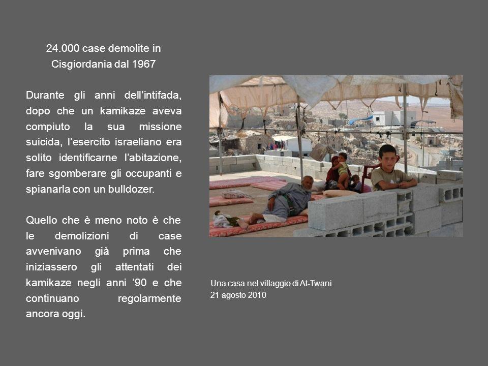 24.000 case demolite in Cisgiordania dal 1967
