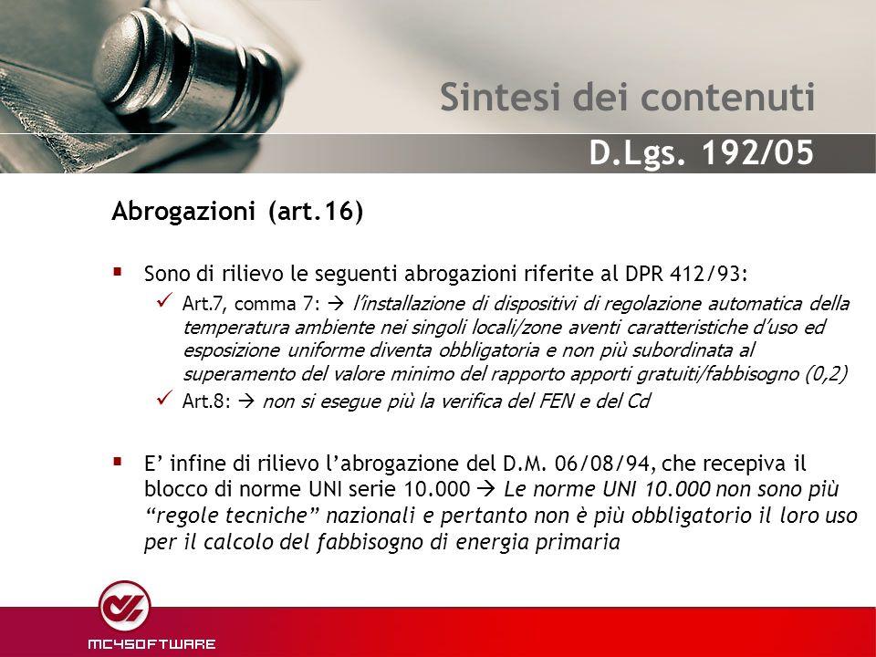 Sintesi dei contenuti Abrogazioni (art.16)