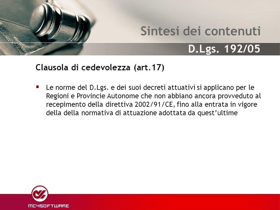Sintesi dei contenuti Clausola di cedevolezza (art.17)