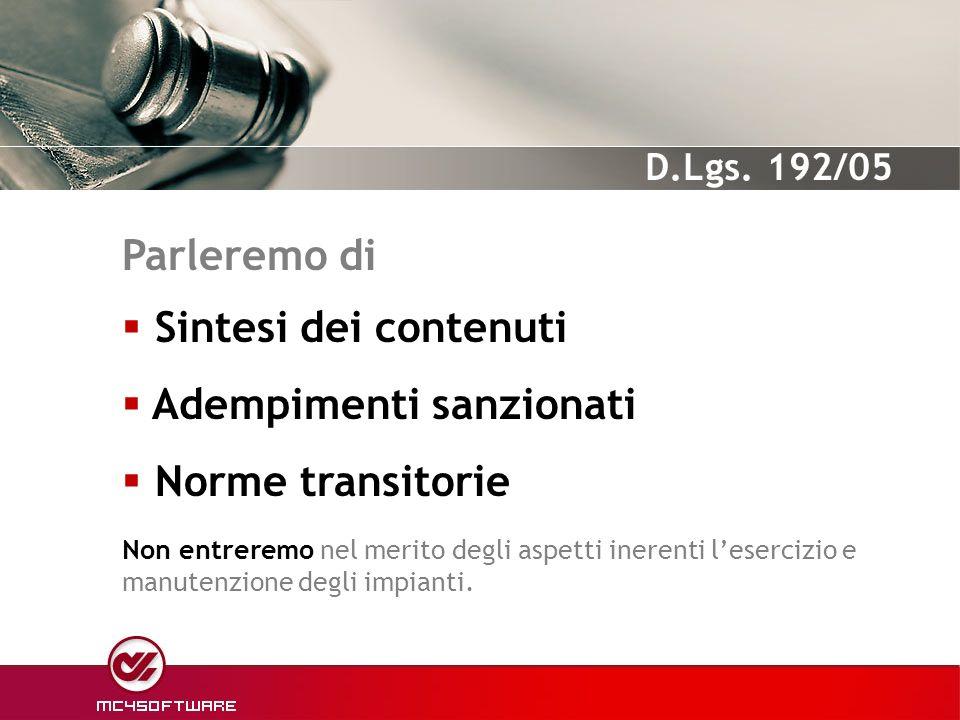 Adempimenti sanzionati Norme transitorie