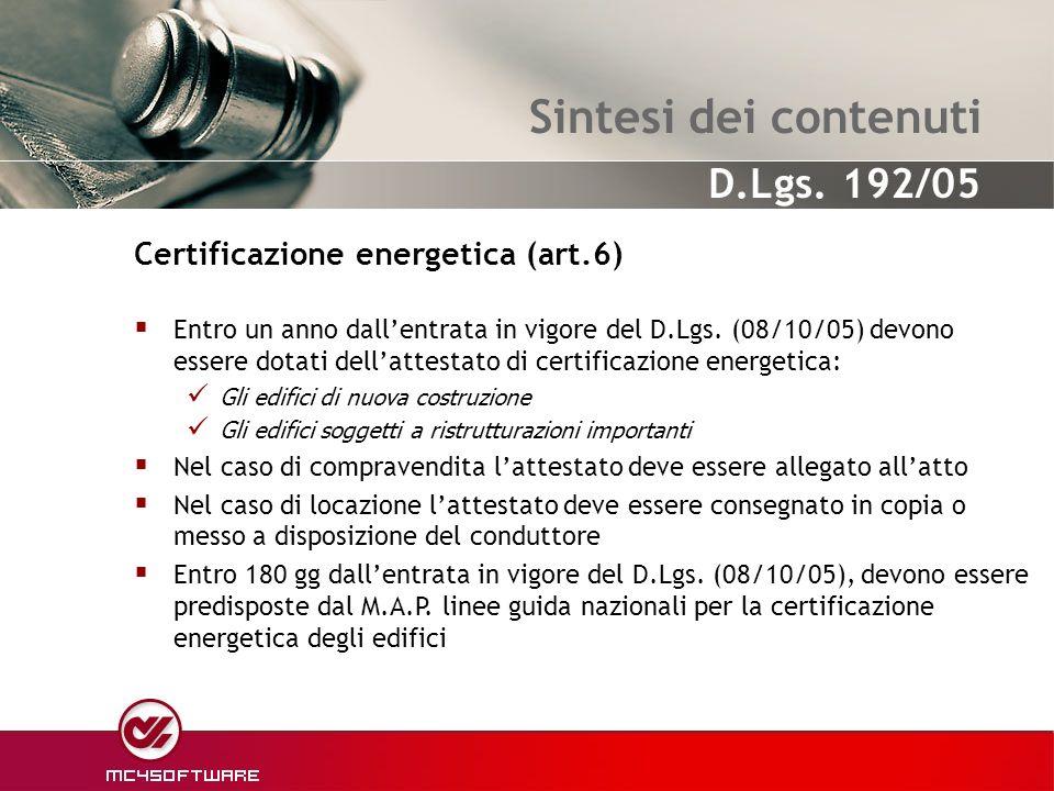 Sintesi dei contenuti Certificazione energetica (art.6)