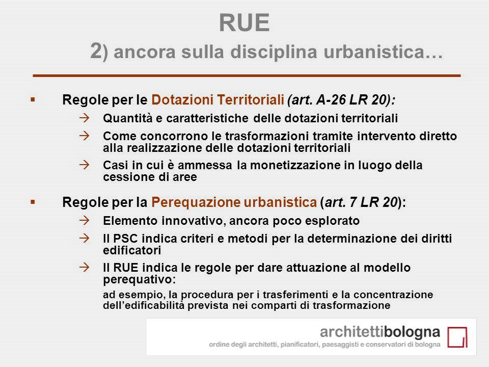 RUE 2) ancora sulla disciplina urbanistica…