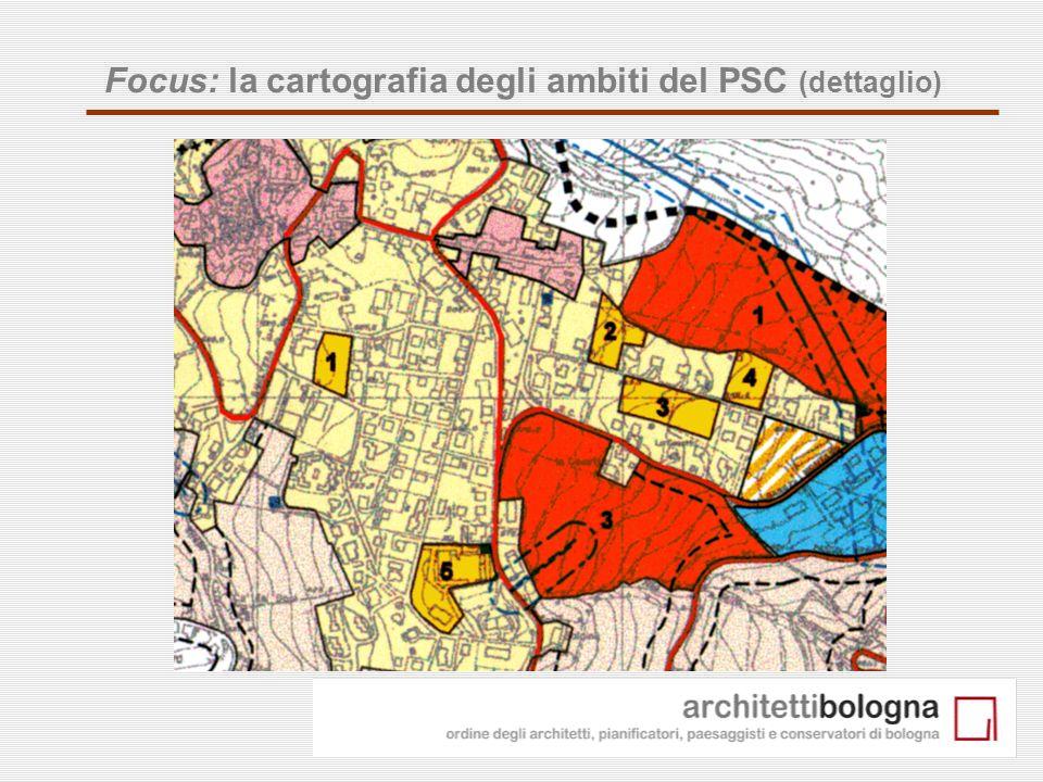 Focus: la cartografia degli ambiti del PSC (dettaglio)