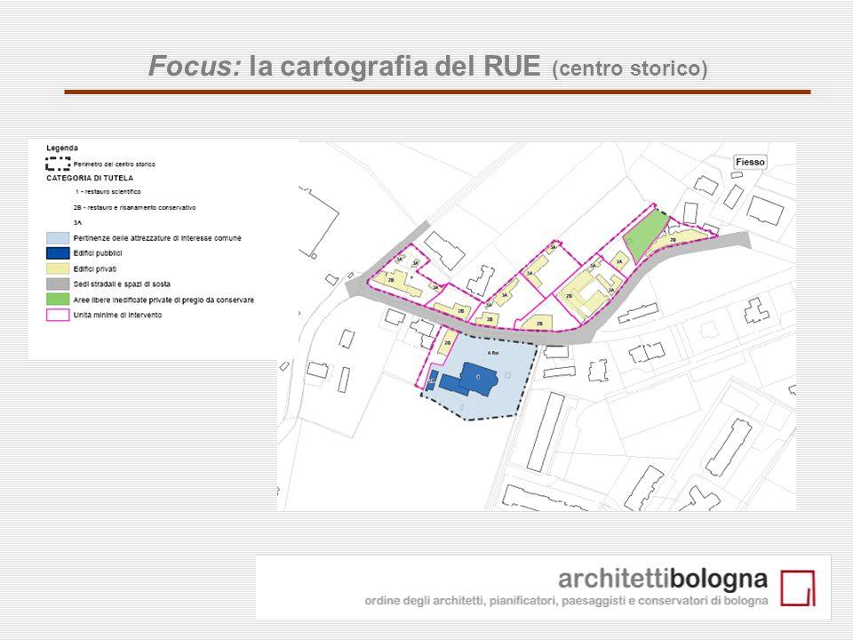 Focus: la cartografia del RUE (centro storico)