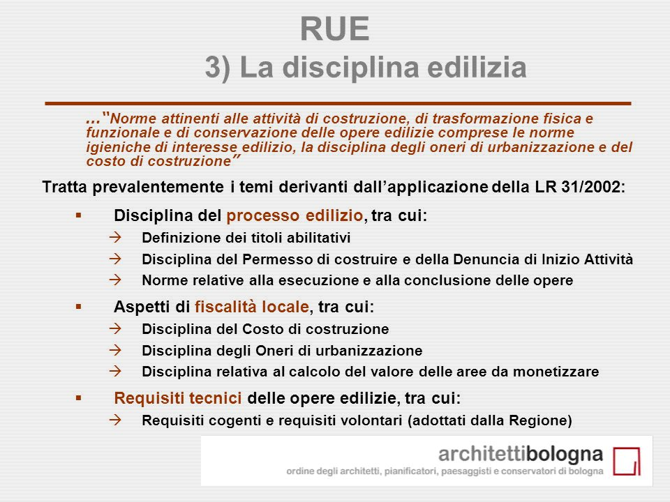 RUE 3) La disciplina edilizia