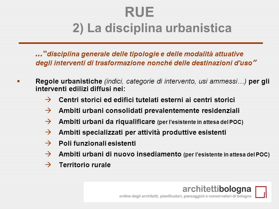 RUE 2) La disciplina urbanistica