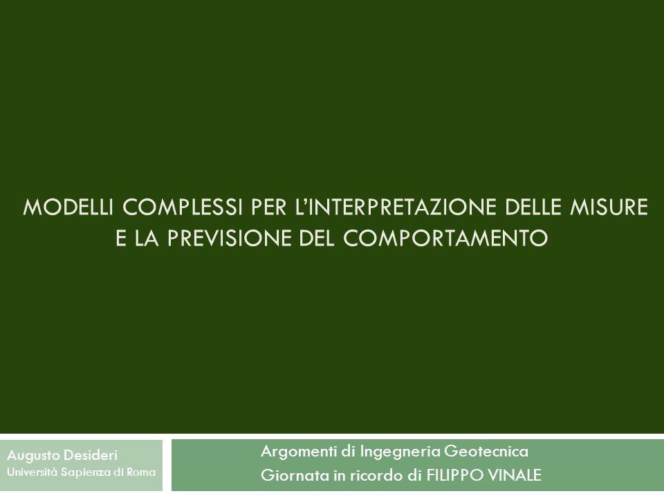 MODELLI COMPLESSI PER L'INTERPRETAZIONE DELLE MISURE E LA PREVISIONE DEL COMPORTAMENTO