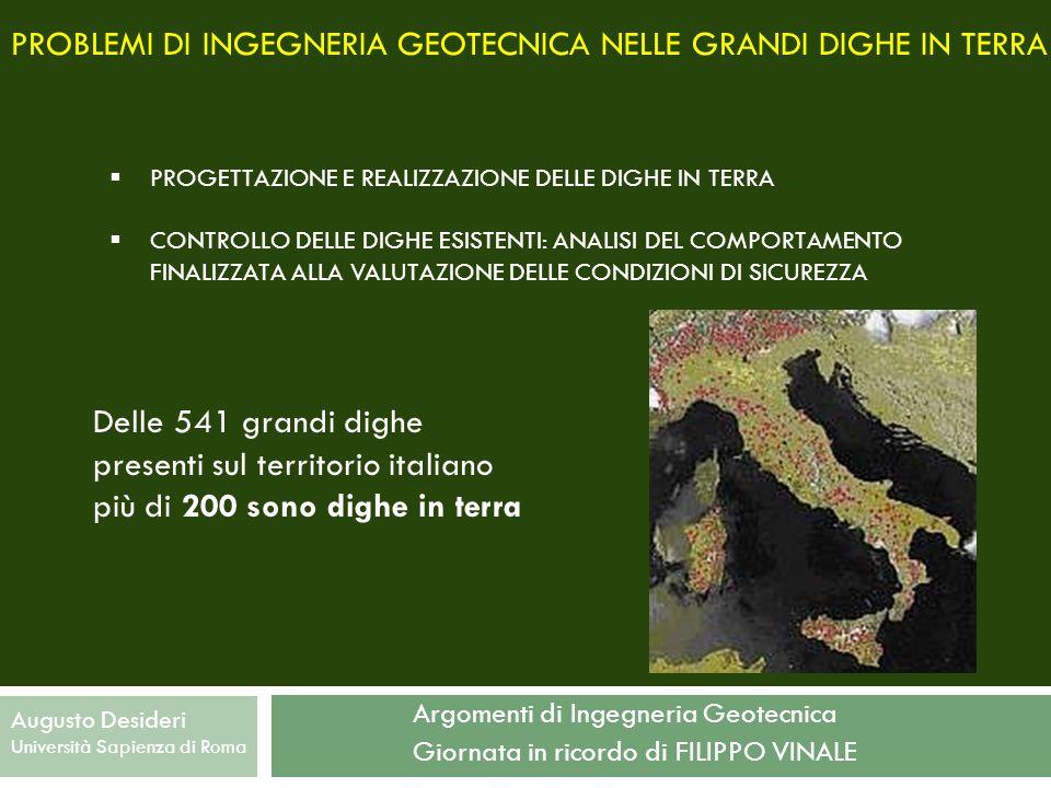 PROBLEMI DI INGEGNERIA GEOTECNICA NELLE GRANDI DIGHE IN TERRA