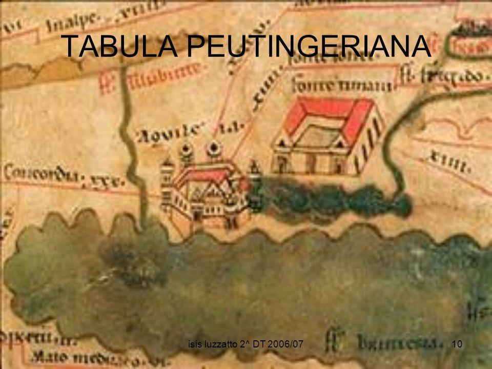 TABULA PEUTINGERIANA isis luzzatto 2^ DT 2006/07