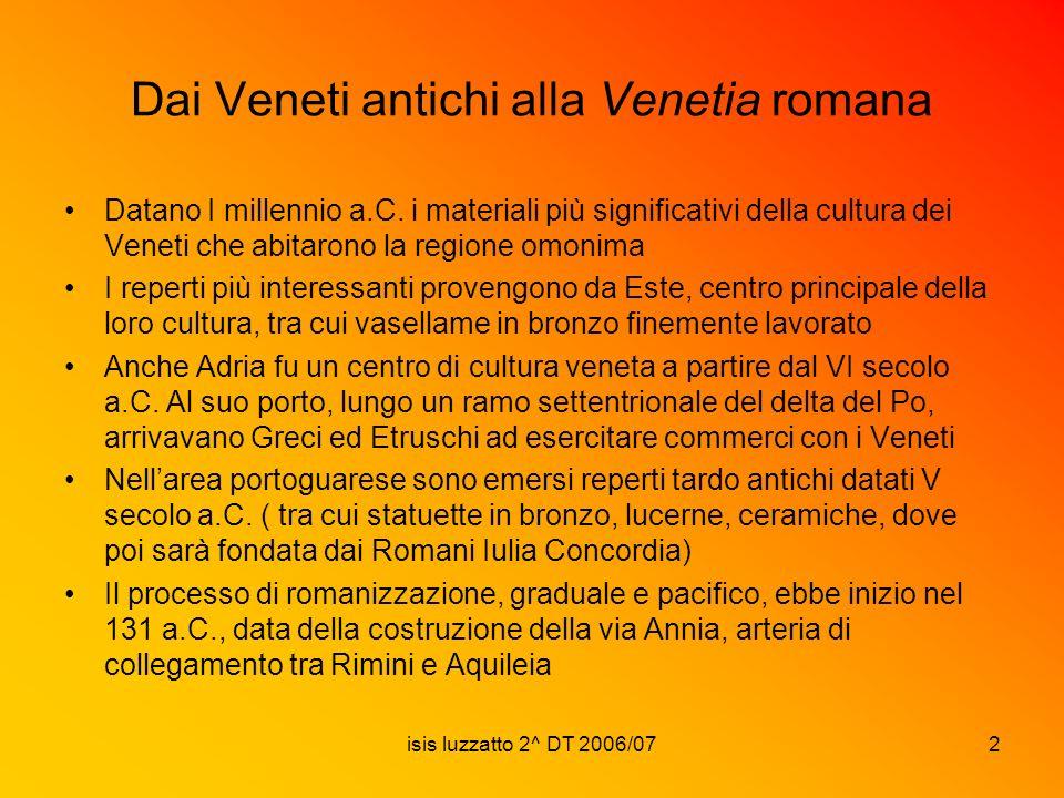 Dai Veneti antichi alla Venetia romana
