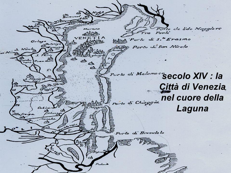 secolo XIV : la Città di Venezia nel cuore della Laguna