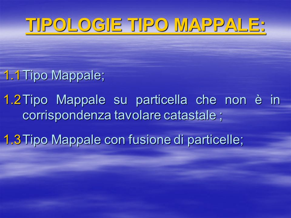 TIPOLOGIE TIPO MAPPALE: