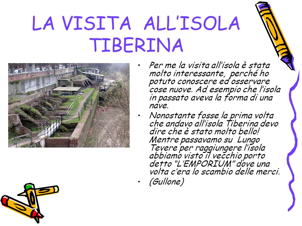 LA VISITA ALL'ISOLA TIBERINA