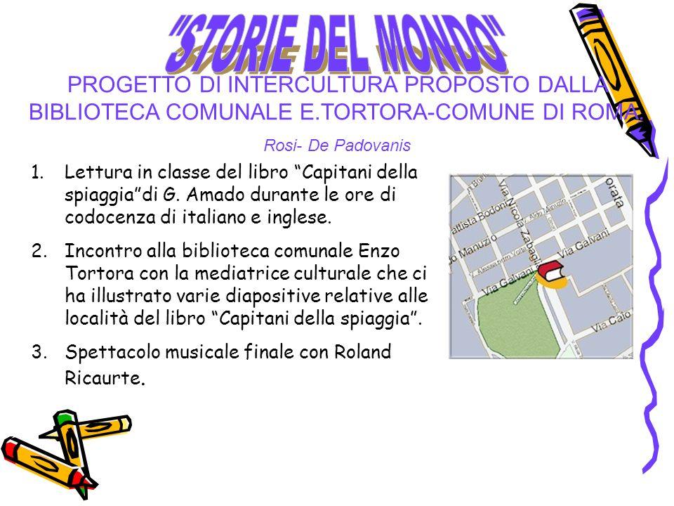 STORIE DEL MONDO PROGETTO DI INTERCULTURA PROPOSTO DALLA BIBLIOTECA COMUNALE E.TORTORA-COMUNE DI ROMA.