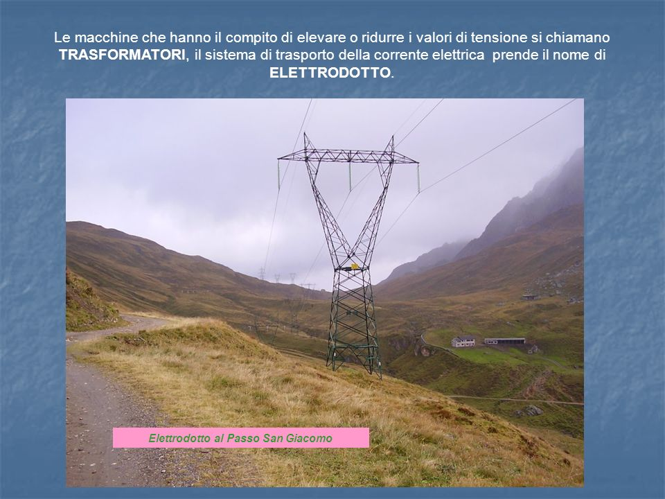 Elettrodotto al Passo San Giacomo