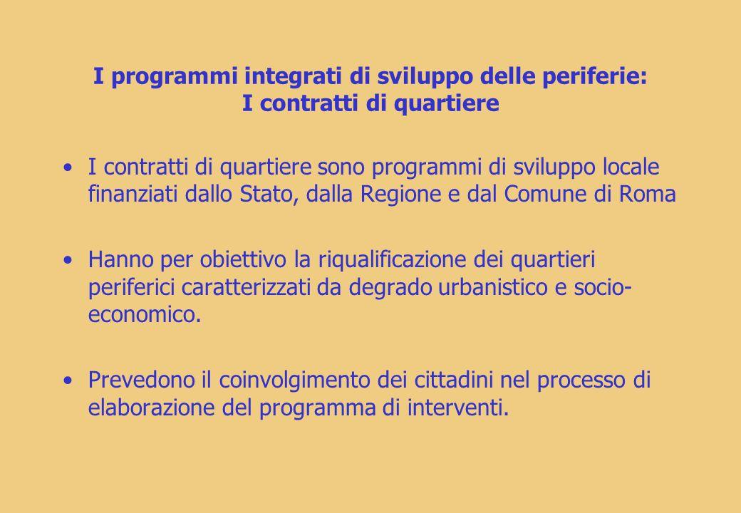 I programmi integrati di sviluppo delle periferie: I contratti di quartiere