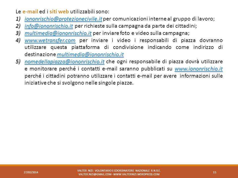 Le e-mail ed i siti web utilizzabili sono: