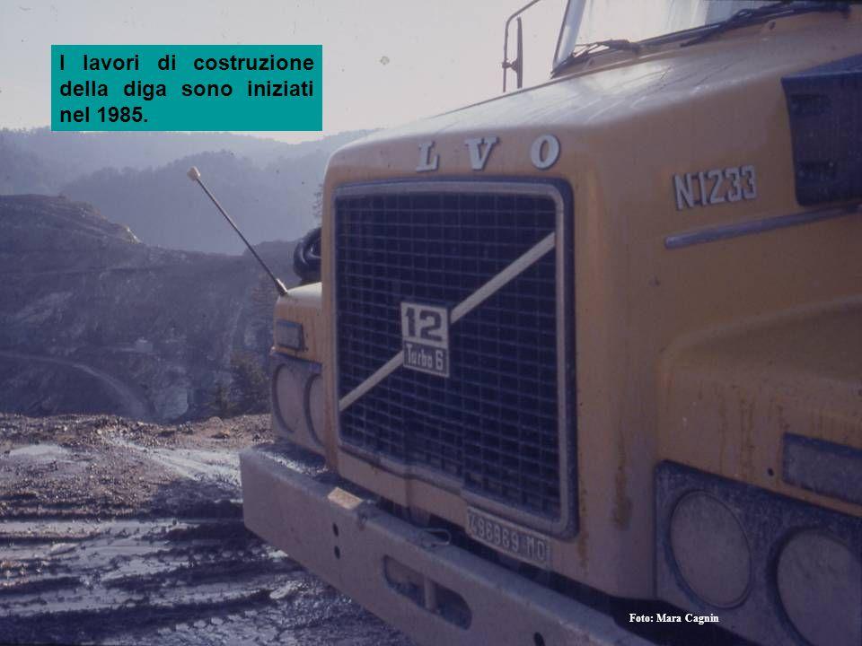 I lavori di costruzione della diga sono iniziati nel 1985.