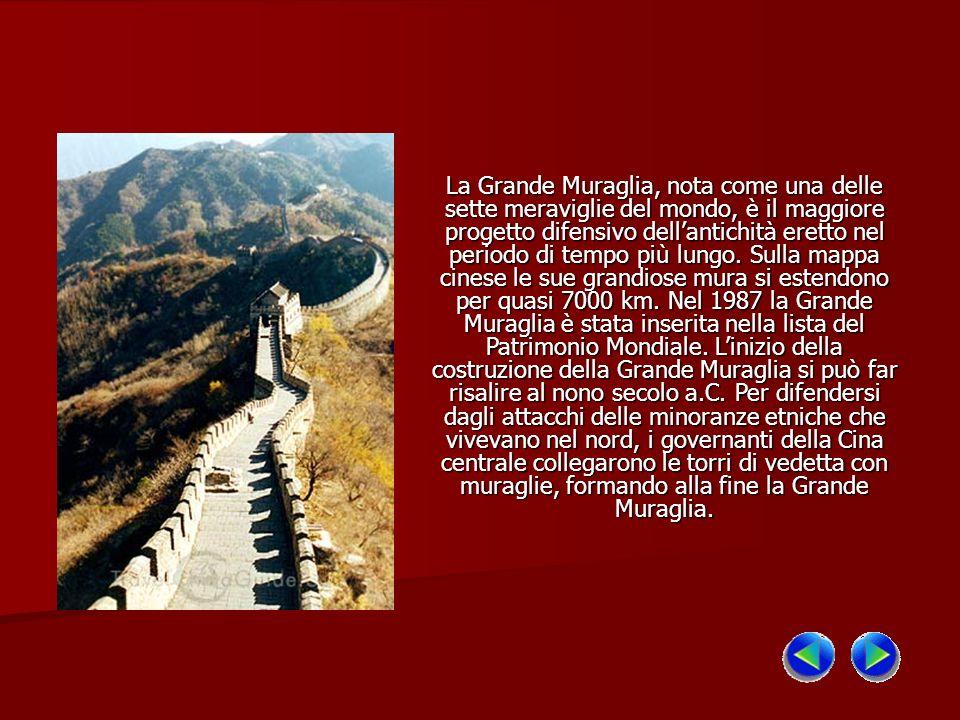La Grande Muraglia, nota come una delle sette meraviglie del mondo, è il maggiore progetto difensivo dell'antichità eretto nel periodo di tempo più lungo.