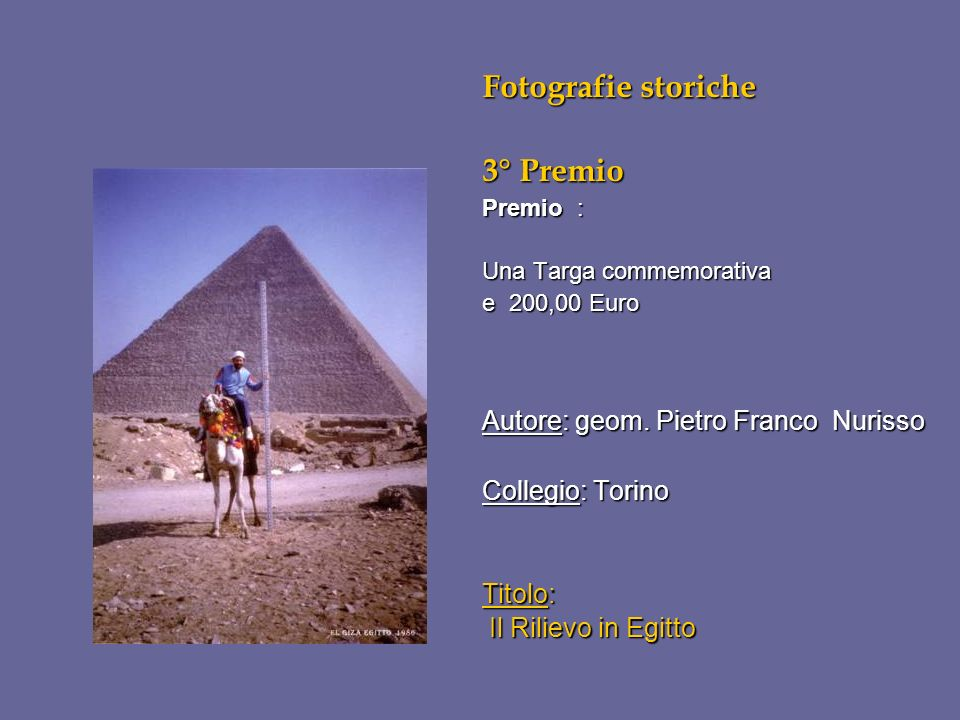 Fotografie storiche 3° Premio Autore: geom. Pietro Franco Nurisso